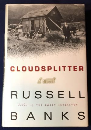 CLOUDSPLITTER; A Novel. Russell Banks