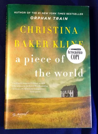 A PIECE OF THE WORLD; a novel. Christina Baker Kline