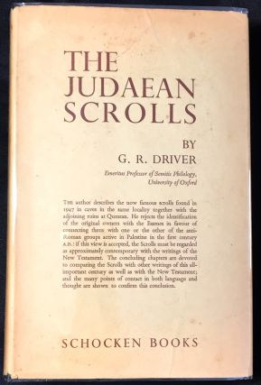 THE JUDAEAN SCROLLS; The Problem and a Solution