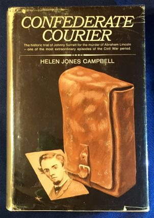 CONFEDERATE COURIER. Helen Jones Campbell