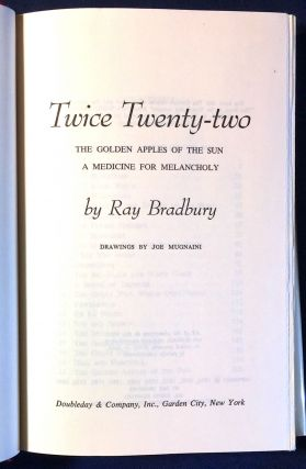 TWICE TWENTY-TWO; The Golden Apples of the Sun / A Medicine for Melancholy / Drawings by Joe Mugnaini