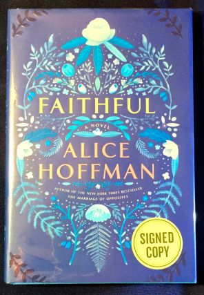 FAITHFUL. Alice Hoffman