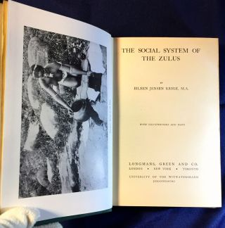 THE SOCIAL SYSTEM OF THE ZULUS; With Illustrations and Maps. Eileen Jensen Krige