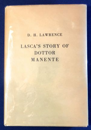 THE STORY OF DOCTOR MANENTE being the TENTH AND LAST STORY from the SUPPERS of A.F. GRAZZINI called II. LASCA; Translation and Introduction by D. H. LAWRENCE