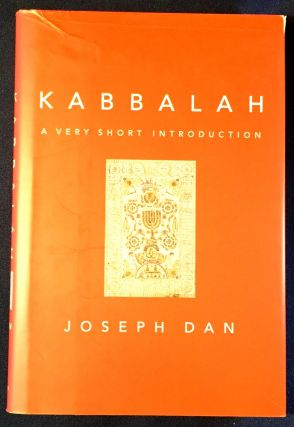 KABBALAH; A Very Short Introduction. Joseph Dan.