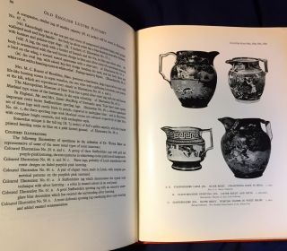 OLD ENGLISH LUSTRE POTTERY; With five hundred and forty five illustrations of which forty four are in colour