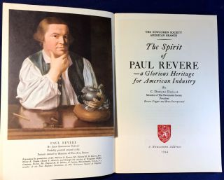 The Spirit of Paul Revere & A Supplement [2 pamphlets]; --a Glorious Heritage for American Industry