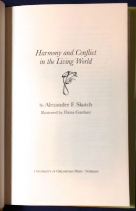 HAMONY AND CONFLICT IN THE LIVING WORLD; Illustrated by Dana Gardner