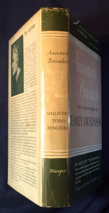 ANCESTORS' BROCADES; The Literary Début of EMILY DICKINSON