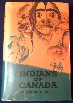 INDIANS OF CANADA. Diamond Jenness