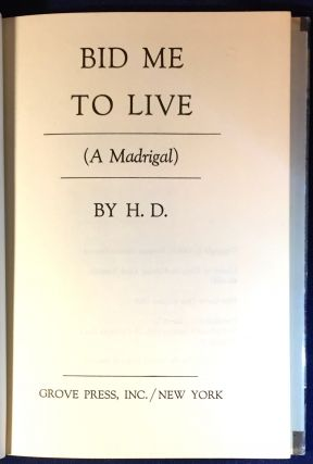 BID ME TO LIVE; (A Madrigal) / BY H. D. H D