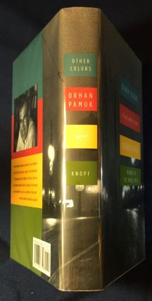 OTHER COLORS; Essays and a Story / Translated from the Turkish by Maureen Freely