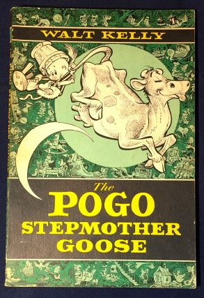 The POGO STEPMOTHER GOOSE. Walt Kelly