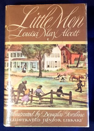 LITTLE MEN; Life at Plainfield with Jo's Boys / Illustrated by Douglas W. Gorsline. Louisa May...