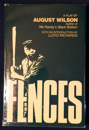 FENCES; A Play by AUGUST WILSON / Introduction by Lloyd Richards. August Wilson.