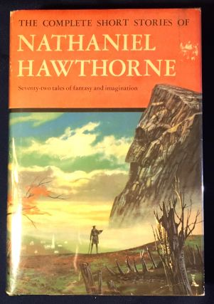 THE COMPLETE SHORT STORIES OF NATHANIEL HAWTHORNE. Nathaniel Hawthorne.