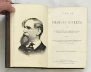 LIFE OF CHARLES DICKENS; With Personal Recollections and Anecdotes;--Letters by 'Boz,' never before Published;--and Uncollected Papers in Prose and Verse / With Portrait and Autograph