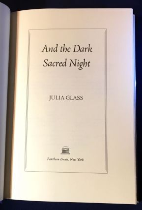 AND THE DARK SACRED NIGHT; A Novel
