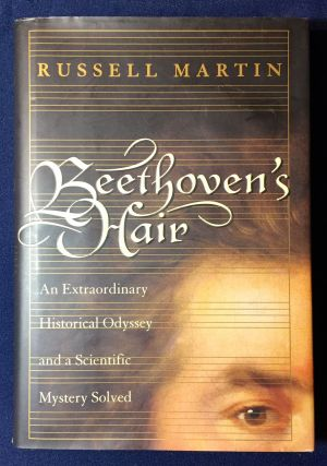 BEETHOVEN'S HAIR. Russell Martin