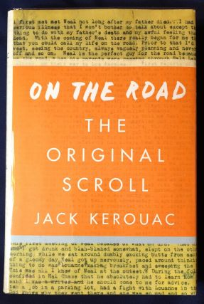 ON THE ROAD; The Original Scroll. Jack Kerouac.
