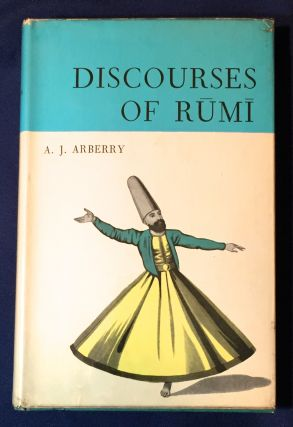 DISCOURSES OF RUMI. A. J. Arberry