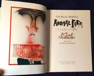 ANIMAL FARM; A Fairy Story / pictures by RALPH STEADMAN