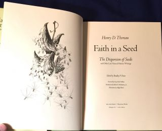 FAITH IN A SEED; The Dispersion of Seeds and Other Late Natural History Writings / Edited by Bradley P. Dean