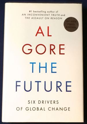 THE FUTURE; Six Drivers of Global Change. Al Gore.