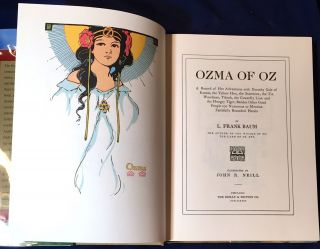 OZMA OF OZ; A Record of Her Adventures with Dorothy Gale of Kansas, etc. / Illustrated by John R. Neill