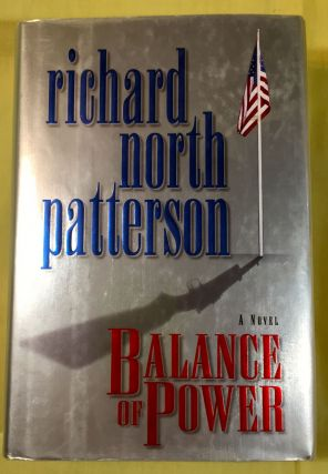BALANCE OF POWER. Richard North Patterson