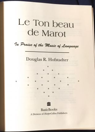 LE TON BEAU DE MAROT; In Praise of the Music of Language