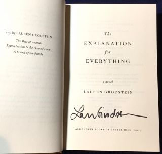 THE EXPLANATION FOR EVERYTHING; a novel