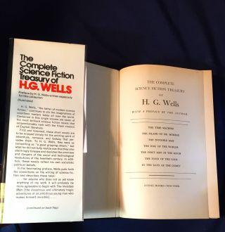 THE COMPLETE SCIENCE FICTION TREASURY OF H.G. WELL PICS UPLOADED NEED T.P.; With a Preface by the Author / The Time Machine / The Island of Dr. Moreau / The Invisible Man / The War of the Worlds / The First Men in the Moon / The Food of the Gods / In the Days of the Comet