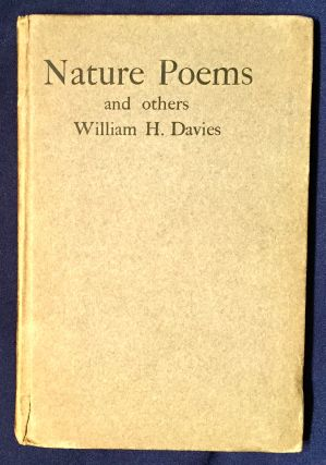 NATURE POEMS and others; By William H. Davies. William H. Davies