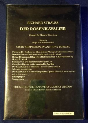 DER ROSENKAVALIER; Comedy for Music in Three Acts / Libretto by Hugo Von Hofmannsthal / Story Adaptation by ANTHONY BURGESS / Introduction by George R. Marek / General Editor Robert Sussman Stewart