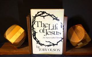 THE LIFE OF JESUS:; An Apocryphal Novel. Toby Olson.