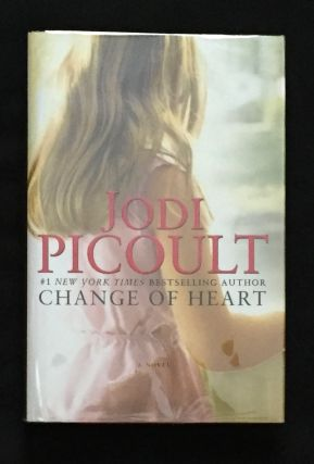 CHANGE OF HEART; A Novel. Jodi Picoult