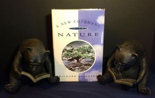 A NEW COVENANT WITH NATURE; Notes on the End of Civilization and the Renewal of culture. Richard...