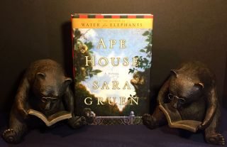 APE HOUSE; A Novel. Sara Gruen