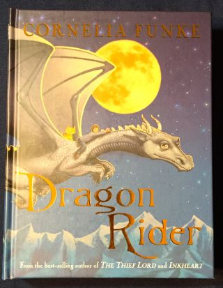DRAGON RIDER; Translated by Anthea Bell. Cornelia Funke