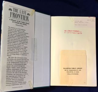 THE LAST FRONTIER; A History of the Yukon Basin of Canada and Alaska