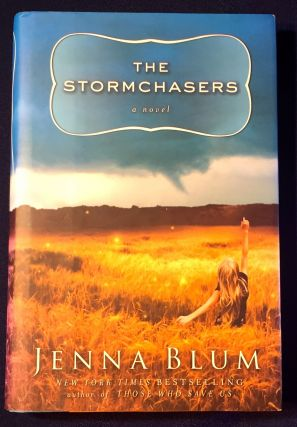 THE STORMCHASERS; a novel. Jenna Blum