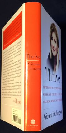 THRIVE; The Third Metric to Redefining Success and Creating a Life of Well-being, Wisdom, and Wonder