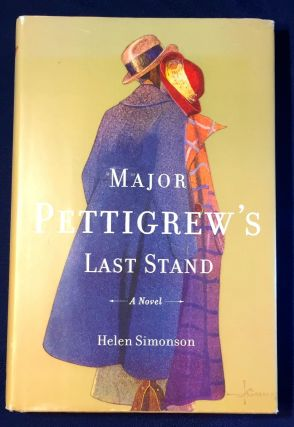 MAJOR PETTIGREW'S LAST STAND; A Novel. Helen Simonson