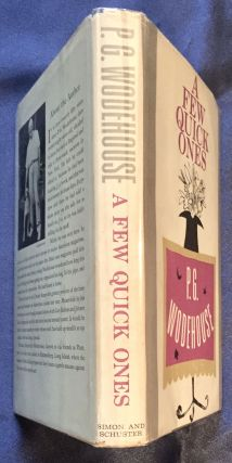 A FEW QUICK ONES; by P. G. WODEHOUSE