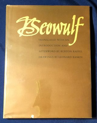BEOWULF; Translated with an Introduction & Afterword by BURTON RAFFEL / Drawings by LEONARD...