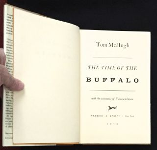 THE TIME OF THE BUFFALO; with the assistance of Victoria Hobson