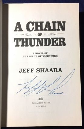 A CHAIN OF THUNDER; A Novel of the Siege of Vicksburg