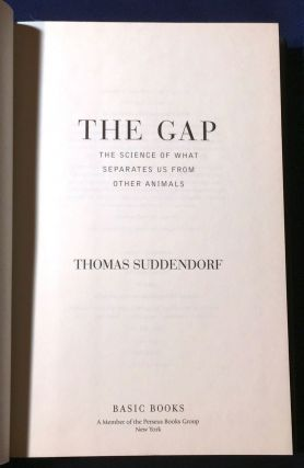 THE GAP; The Science of What Separates Us from Other Animals