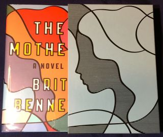 THE MOTHERS; A Novel [Limited Edition: Signed with Slipcase & Pamphlet]